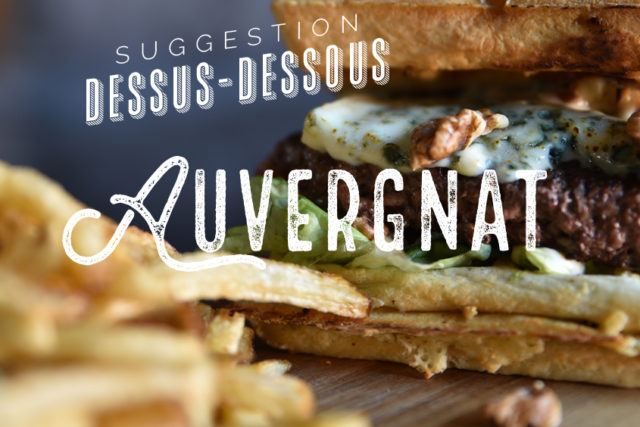 bleu burger gaufre auvergnat dessus-dessous bleu auvergne le patacrêpe crêperie
