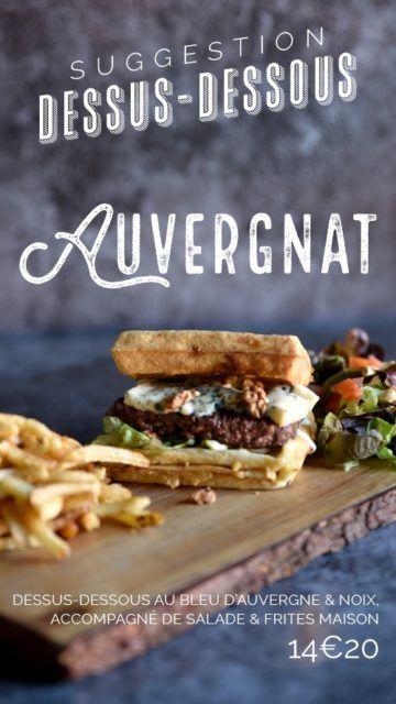 burger gaufre auvergnat dessus-dessous bleu auvergne le patacrêpe crêperie