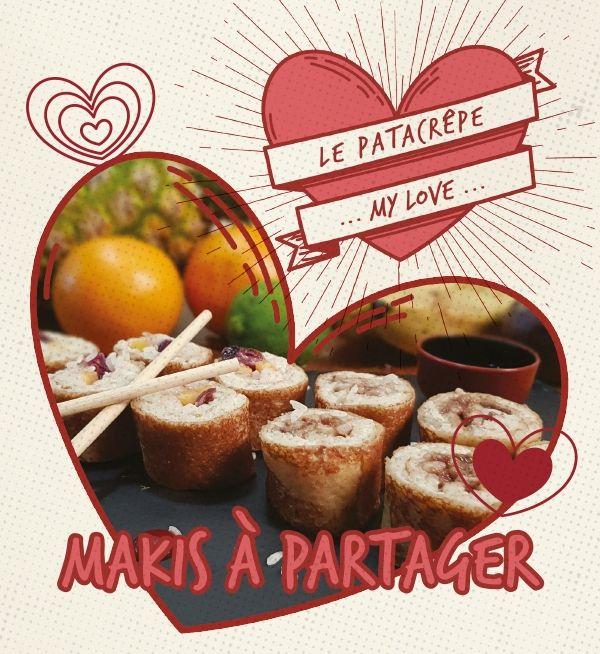 Makis de crêpe à partager St Valentin Le Patacrêpe